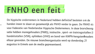 FNHO een feit - een artikel uit de Hoefslag 2003